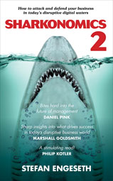 Sharkonomics 2: How to attack and defend your business in today's disruptive digital waters